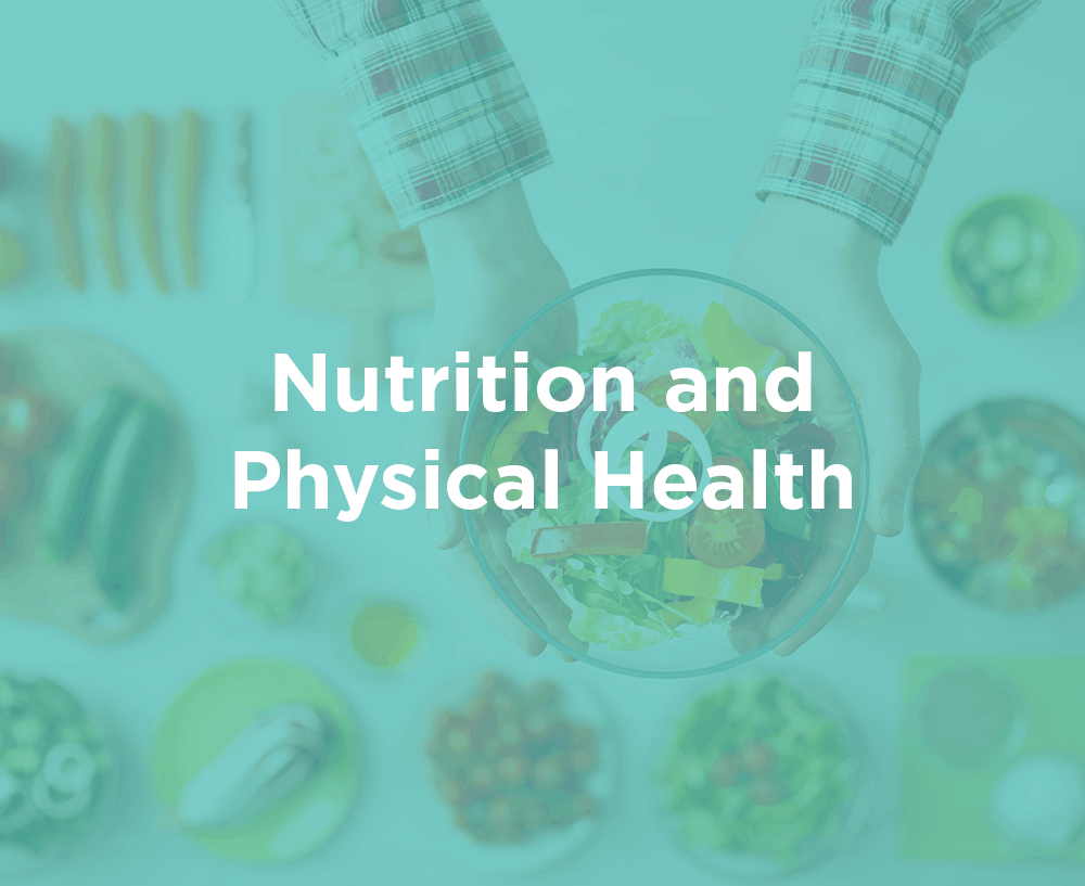 Nutrition and Physical Health